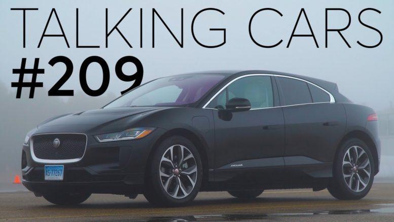 2019 Jaguar I-Pace Test Results; 2019 Kia Soul First Impressions| Talking Cars #209 1
