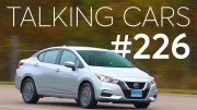 2020 Nissan Versa First Impressions; What Are The Right Safety Features? | Talking Cars #226 4