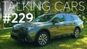2020 Subaru Outback; Consumer Reports' Reliability Survey Results | Talking Cars #229 3