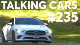 2020 Mercedes-Benz CLA Test Results; 2019 Automotive Naughty & Nice List | Talking Cars #235 1