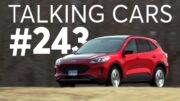 2020 Ford Escape Hybrid Test Results; Cr Autos Spotlight | Talking Cars With Consumer Reports #243 3