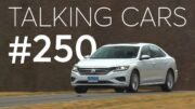 Keep Gasoline In Your Tank From Going Stale; 2020 Volkswagen Passat Test Results | Talking Cars #250 3