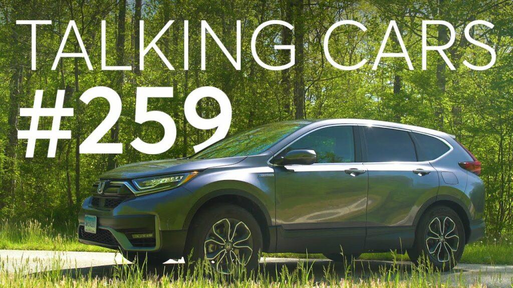 2020 Honda CR-V Hybrid First Impressions; Can Lower Octane Fuel Damage Your Car?   Talking Cars #259 1