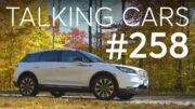 2020 Lincoln Corsair Test Results; Is It The Right Time to Buy an Electric Car? | Talking Cars #258 3