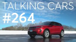 2020 Range Rover Evoque Test Results; 2021 Ford Bronco Debut | Talking Cars #264 3
