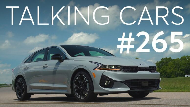 2021 Kia K5 And 2020 Porsche Taycan First Impressions | Talking Cars With Consumer Reports #265 1