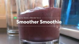 The Secret to a Better Smoothie | Consumer Reports 1