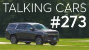 2021 Chevrolet Tahoe First Impressions; Tesla Full Self-Driving Review | Talking Cars #273 3