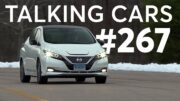 How To Get the Best Car Loan; 2020 Nissan Leaf Plus Test Results | Talking Cars #267 4