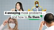 4 Annoying Mask Problems ... and How to Fix Them | Consumer Reports 4