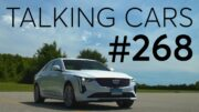 2020 Cadillac CT4 Test Results; Cadillac Lyriq First Look | Talking Cars with Consumer Reports #268 2