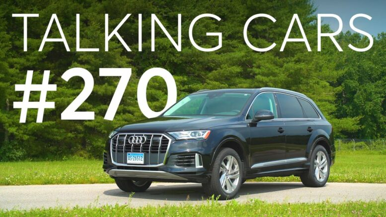 2020 Audi Q7 First Impressions; How To Avoid Buying A Flood Damaged Used Car | Talking Cars #270 1