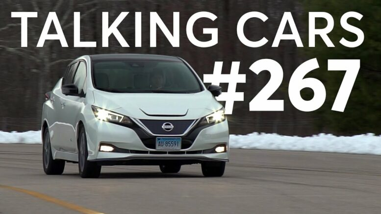 How To Get the Best Car Loan;2020 Nissan Leaf Plus Test Results| Talking Cars #267 1