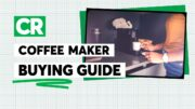 Coffee Maker Buying Guide | Consumer Reports 2