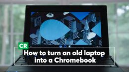 How To Turn An Old Laptop Into A Chromebook | Consumer Reports 10