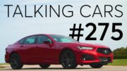 2021 Acura TLX First Impressions; Winter Tires; Motor Oil 101 | Talking Cars #275 1