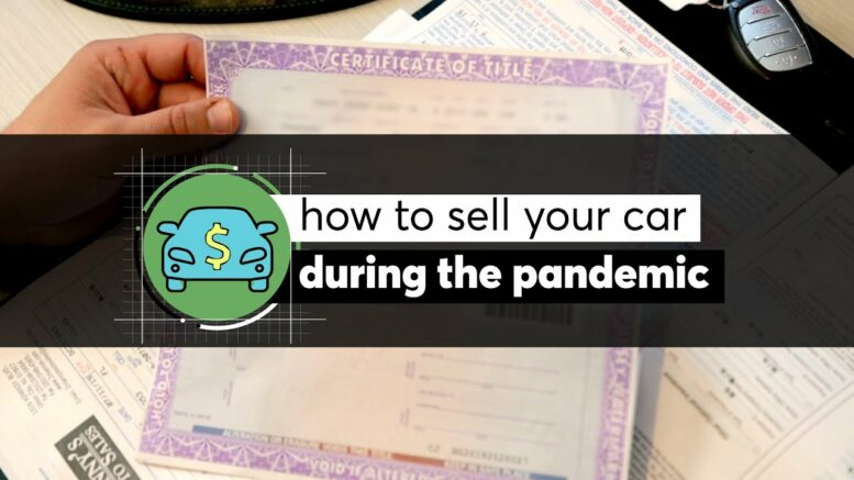 How To Sell Your Car During The Pandemic  Consumer Reports 1