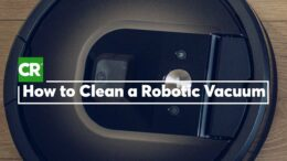 How to Clean a Robotic Vacuum | Consumer Reports 1