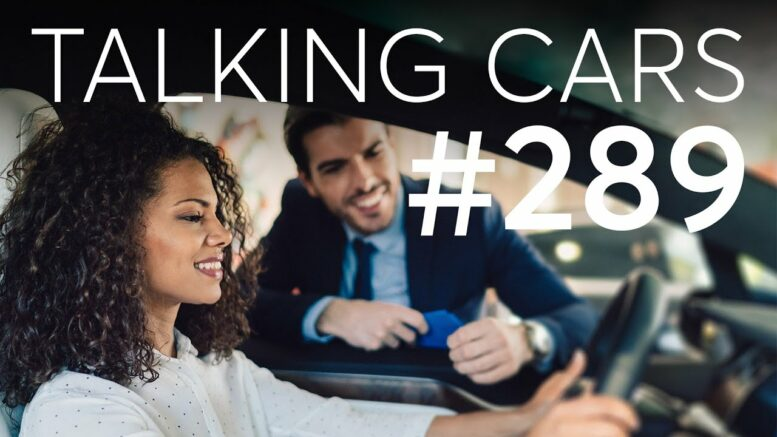 Car Shopping Etiquette; Pricey Pickups; Can Dash Cams Save On Insurance? | Talking Cars #289 1