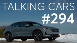 2021 Polestar 2 First Impressions; New Nissan Frontier &Amp; Pathfinder | Talking Cars #294 8