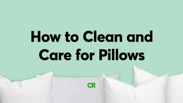 How To Clean And Care For Pillows | Consumer Reports 1