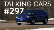 2021 Volkswagen Id.4 First Impressions; Kia Carnival | Talking Cars #297 | Consumer Reports 5