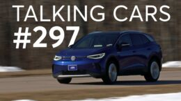 2021 Volkswagen Id.4 First Impressions; Kia Carnival | Talking Cars #297 | Consumer Reports 3