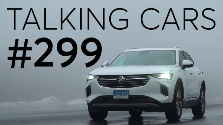 2021 Buick Envision First Impressions; The Rise Of Destination Fees | Talking Cars #299 1