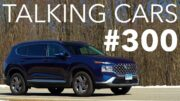 2021 Hyundai Santa Fe; The Future Of Infrastructure, Self-Driving, And Evs | Talking Cars #300 9