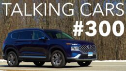 2021 Hyundai Santa Fe; The Future Of Infrastructure, Self-Driving, And Evs | Talking Cars #300 1