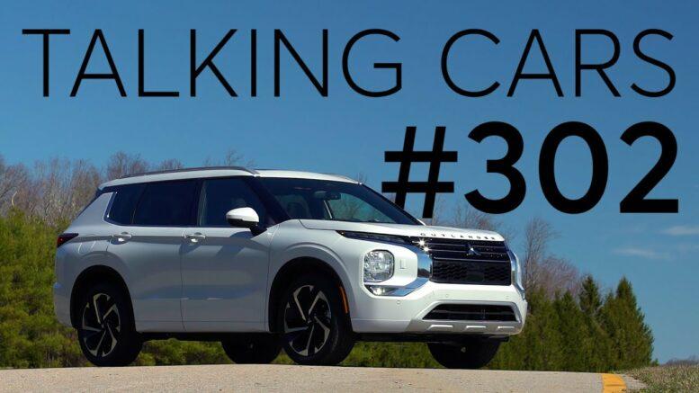 2022 Mitsubishi Outlander; Rivian Adventure Network | Talking Cars #302 1