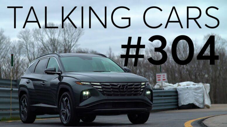 2022 Hyundai Tucson; 2022 Hyundai Santa Cruz Preview | Talking Cars #304 1