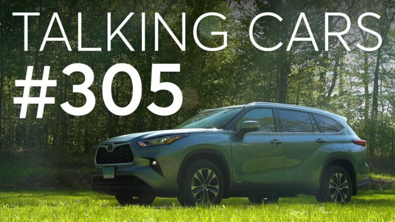 We Answer Questions About Our Recent Tesla Coverage; 2021 Toyota Highlander Hybrid Test Results 1