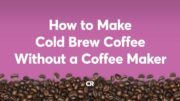 How To Make Cold Brew Coffee Without A Coffee Maker | Consumer Reports 2