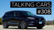 2022 Acura Mdx First Impressions; Best Used And New Cars For Teens | Talking Cars #308 4