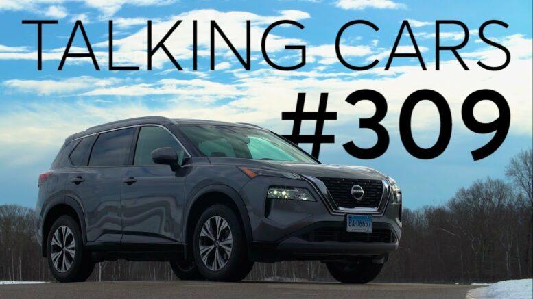 2021 Nissan Rogue; Ford F-150 Lightning | Talking Cars #309 1