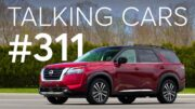 2022 Nissan Pathfinder; Driving Tips To Improve Fuel Economy | Talking Cars #311 3