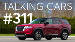 2022 Nissan Pathfinder; Driving Tips To Improve Fuel Economy | Talking Cars #311 1