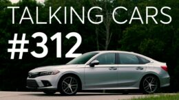 2022 Honda Civic; Which Cars Of Today Will Be Future Classics? | Talking Cars #312 1