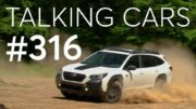2022 Subaru Outback Wilderness; Vehicles That May Help Survive A Storm | Talking Cars #316 4