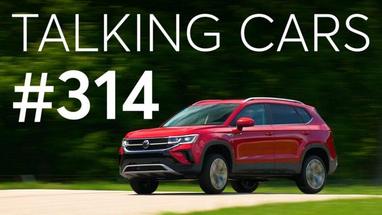 2022 Volkswagen Taos First Impressions; Tesla Model 3 Advanced Safety Update | Talking Cars #314 1