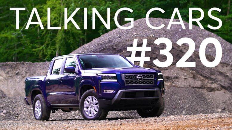 2022 Nissan Frontier &Amp; 2022 Hyundai Santa Cruz First Impressions   Talking Cars #320 1