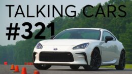 2022 Toyota Gr86 First Impressions; What'S Your &Quot;Forever&Quot; Car? | Talking Cars #321 9