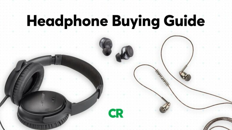 Headphone Buying Guide | Consumer Reports 1
