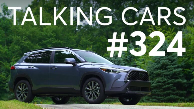 2022 Toyota Corolla Cross; How To Avoid Buying A Flooded Car   Talking Cars #324 1