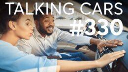 Car Buying Tips; Do Evs Depreciate Quicker? | Talking Cars #330 1